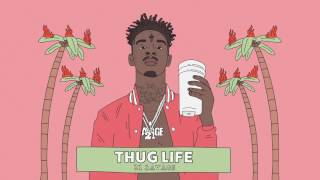 21 Savage - Thug Life (Official Audio)