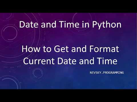 How to Get and Format Current Date and Time in Python Language | strftime() function in Python