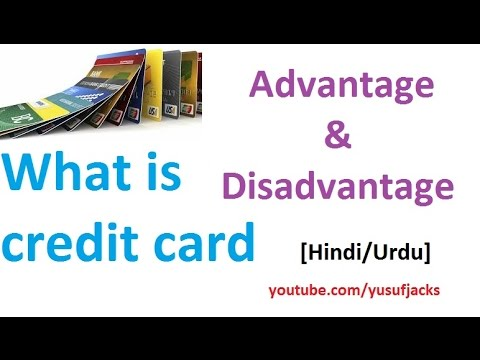 What is credit card , Advantage and disadvantage [Hindi/Urdu]