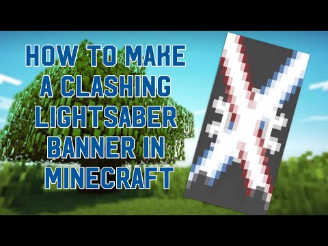 How to make a Clashing Lightsaber banner in Minecraft
