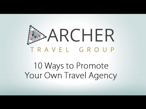 10 Ways to Promote Your Travel Business