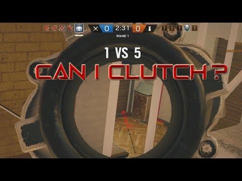 CAN I CLUTCH 1v5? - Rainbow Six Siege
