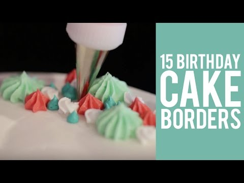 How to Pipe Cake Borders – 15 WAYS!