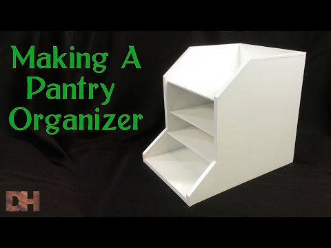 Making a Pantry Organizer