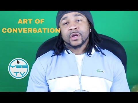 THE ART OF CONVERSATION - AVOIDING ARGUMENTS.