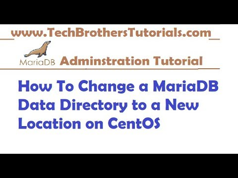 How To Change a MariaDB Data Directory to a New Location on CentOS-MariaDB Admin Tutorial