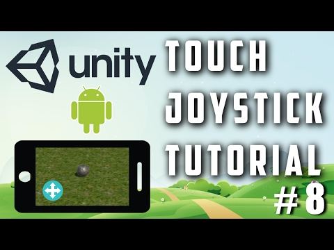 Unity Touch Joystick Input Tutorial + Third Person Controller - Unity Android Game Development