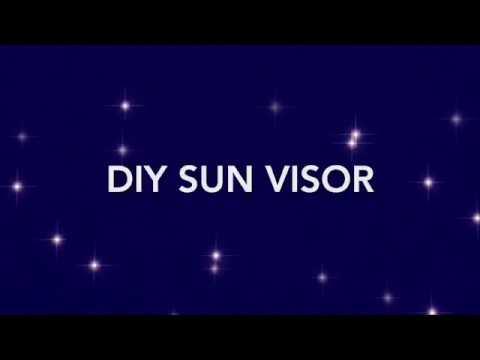 DIY SUN VISOR (Simple and Quick!)