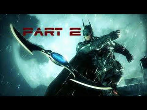 Batman Arkham Knight walkthrough part 2 (PS4, XBOX, PC)