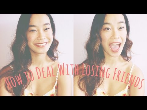 How to Deal with Losing Friends // Jane Liu