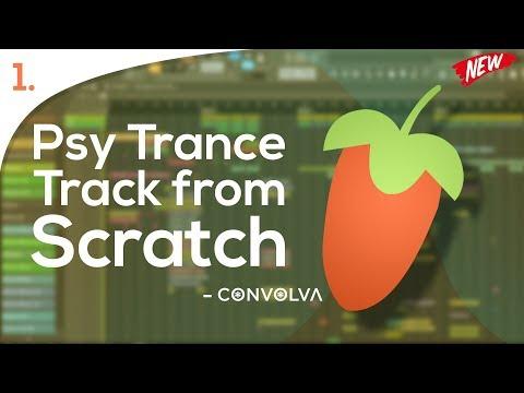 Psy Trance Full Track from scratch in FL Studio - [Video 1]