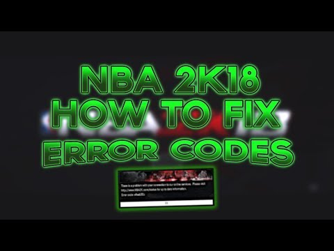 NBA 2k18 FIX Error code efeab30c 56d85bb8  CONNECT TO 2K SERVERS PS4 XBOX ONE