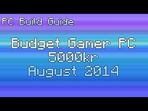 PC Build Guide - Budget Gaming til 5000kr, August 2014