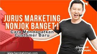 Jurus Marketing Nonjok Banget ! - (Cara Mendapatkan Customer Baru)