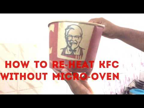 How to reheat KFC without microwave