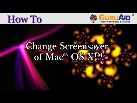 How to Change Screensaver on Mac® OS X™ - GuruAid