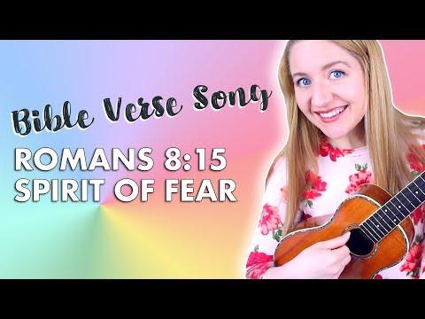 Bible Verse Song - Romans 8:15 (Spirit Of Fear)