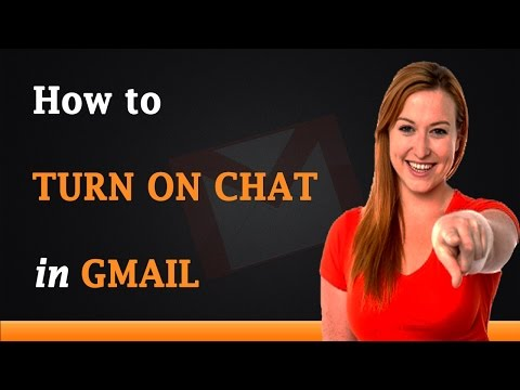 How to Turn on Chat in Gmail