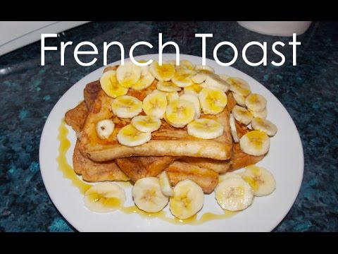 How to make French Toast - Quick & easy recipe!