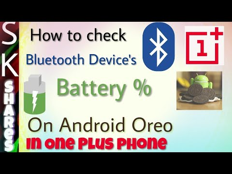 How to check Bluetooth device battery percentage - Android Oreo in One Plus phone