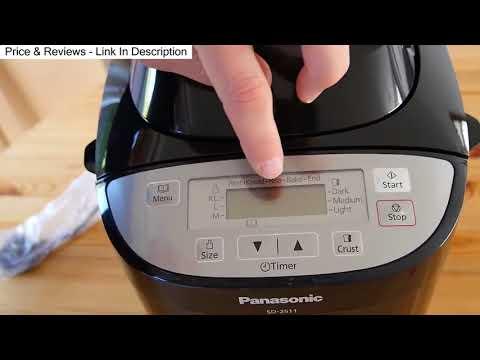Panasonic SD 2511 K Automatic Bread Maker Honest Review