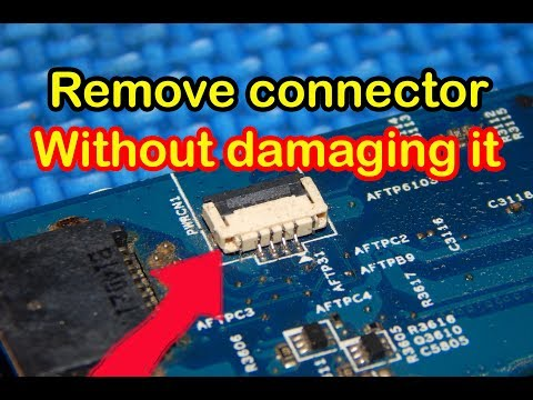 Trick to remove the connector on the laptop motherboard without damaging it