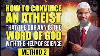 HowtoConvinceanAtheistthattheQuranistheWordofGodwiththehelpofScience– Method2