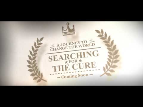 Searching For The Cure Official Trailer * V1