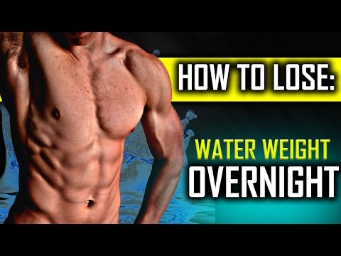 How To Lose Water Weight Overnight FAST!