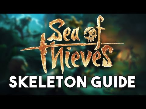 Sea of Thieves Ultimate Skeleton Guide!!