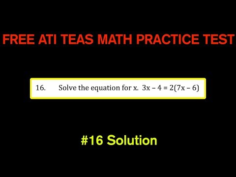 ATI TEAS MATH Number 16 Solution - FREE Math Practice Test - Equations - Solve For