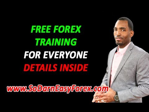 FREE Forex Training (For EVERYONE) - So Darn Easy Forex