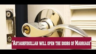 Astagfirullah will open the doors of Marriage By Mufti Menk