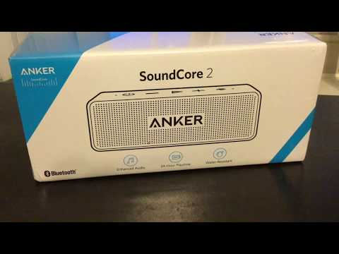 ANKER SOUNDCORE2 BLUETOOTH SPEAKER UNBOXING AND REVIEW