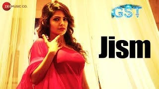 Jism | GST | Navi Bhangu & Poonam Panday | Ankit Rajput & Debanjali | Sahil Rayyan