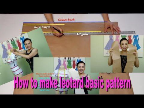 How to make leotard basic pattern  Video#29