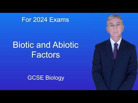 GCSE Science Biology (9-1) Biotic and Abiotic Factors