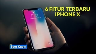 6 Fitur Spesial di iPhone X Spesial 10 Tahun | 6 Special Features on iPhone X