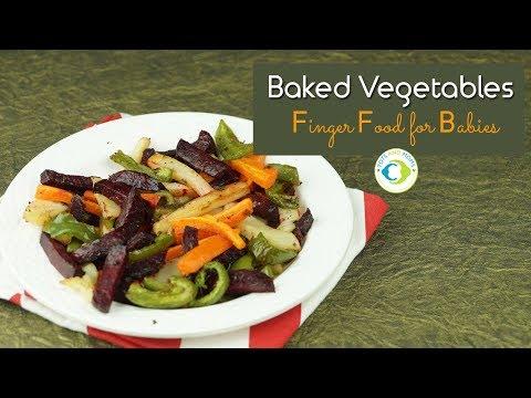 Finger Foods - Baked Vegetables for Babies | 8 months Baby Food