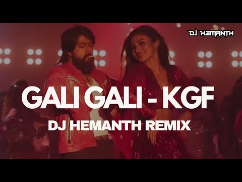 Xxx Mp4 Gali Gali KGF DJ Hemanth Remix Neha Kakkar Mouni Roy 2019 YASH DJ HEMANTH 3gp Sex