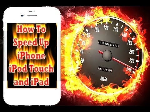 How To Speed Up iPhone iPod Touch and iPad [This Works!] [2012]