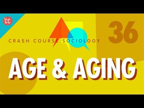 Age & Aging: Crash Course Sociology #36