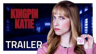 Katie Breaks Bad in KINGPIN KATIE [Official Trailer]