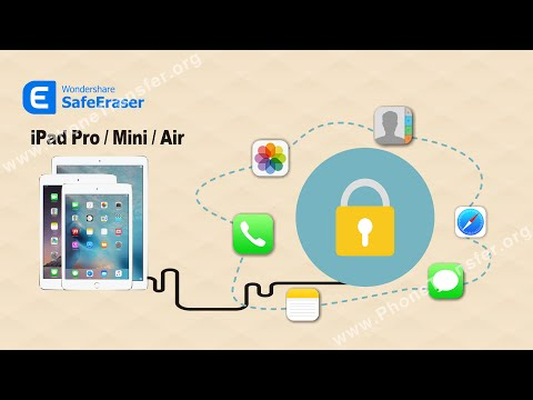 SafeEraser - How to Erase Your Private Data from iPad Pro/Mini/Air Permanently