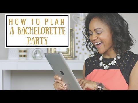 How To Plan A Bachelorette Party | Wedding Etiquette