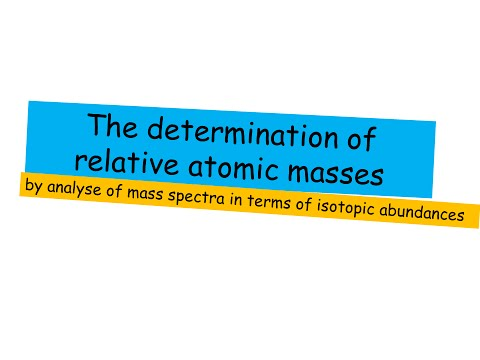 Determination of relative atomic mass - A level Chemistry