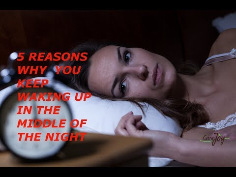 5 Reasons Why You Keep Waking Up In The Middle Of The Night