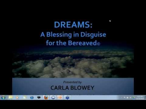 Dreams a Blessing in Disguise for the Bereaved