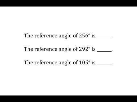 Determine Reference Angles of Angles Between 0 and 360 Degrees