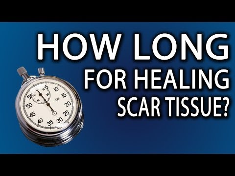 How Long Does It Take To Heal Scar Tissue